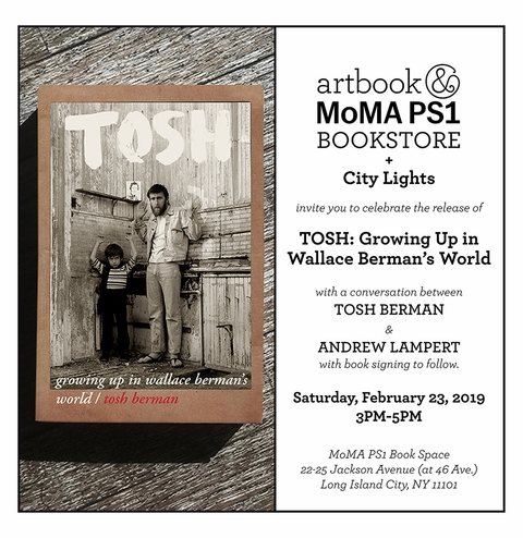 Artbook @ MoMA PS1 presents Tosh Berman and Andrew Lampert on Growing Up in Wallace Berman's World