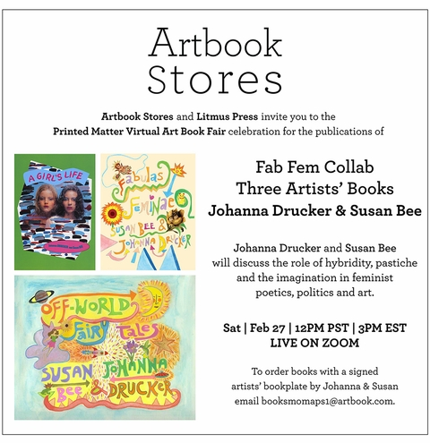 Artbook Stores & Litmus Press Present 'Fab Fem Collab: Three Artists' Books: Johanna Drucker and Susan Bee' at the Printed Matter Virtual Art Book Fair