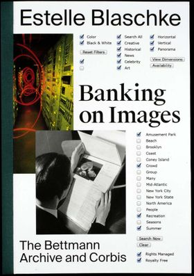 Banking On Images: The Bettmann Archive and Corbis