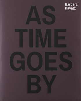 Barbara Davatz: As Time Goes By