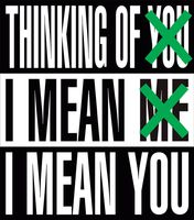 Barbara Kruger: Thinking of You. I Mean Me. I Mean You