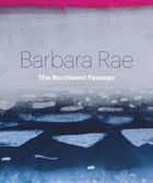 Barbara Rae: Northwest Passage