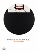 Barkley L. Hendricks: Basketball