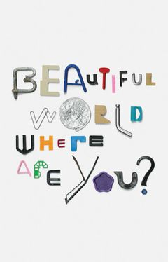 Beautiful World, Where Are You?