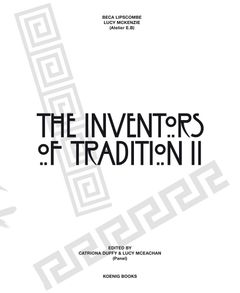 Beca Lipscombe & Lucy McKenzie: The Inventors of Tradition II