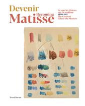 Becoming Matisse