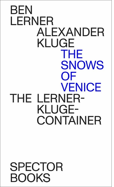 Ben Lerner & Michelle Kuo launch 'Alexander Kluge & Ben Lerner: The Snows of Venice' at MAST