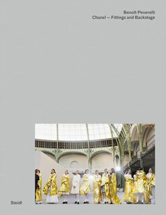 Benoît Peverelli: CHANEL – Fittings and Backstage