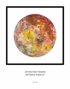 Beverly Barkat: After the Tribes