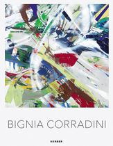 Bignia Corradini: Paintings 2000–2018