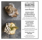 Book launch, workshop, discussion & signing for Linda Weintraub's 'WHAT'S NEXT? Eco Materialism & Contemporary Art' at MoMA PS1 Book Space