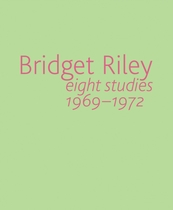 Bridget Riley: Eight Studies 1969-1972
