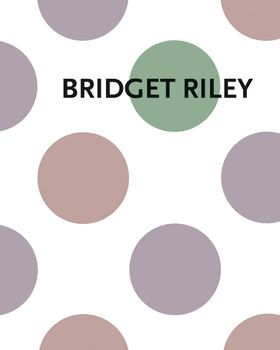 Bridget Riley: Measure for Measure