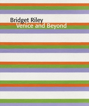 Bridget Riley: Venice And Beyond