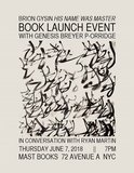 'Brion Gysin: His Name Was Master' Launch with Genesis Breyer P-Orridge at Mast