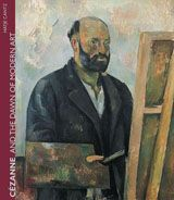 Cézanne And The Dawn Of Modern Art