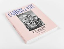 Cahiers d'Art: Picasso in the Studio