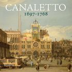Canaletto 1697–1768