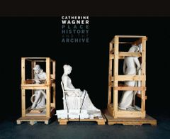 Catherine Wagner: Place, History, and the Archive