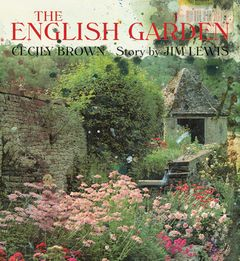 Cecily Brown & Jim Lewis: The English Garden