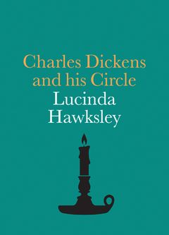 Charles Dickens and His Circle
