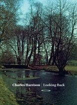 Charles Harrison: Looking Back