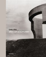 Chillida: Open-Air Sculptures