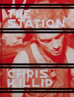 Chris Killip: The Station