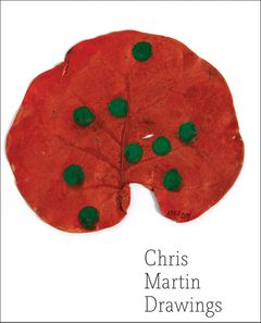 Chris Martin: Drawings