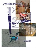 Christian Marclay: Liquids