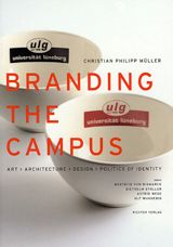 Christian Philipp Müller: Branding The Campus