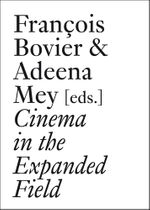 Cinema in the Expanded Field
