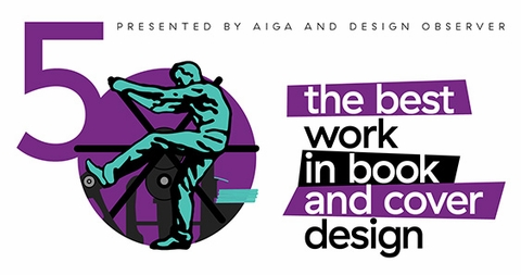 Congratulations to the winners of the AIGA/Design Observer 50 Books | 50 Covers competition 2018!
