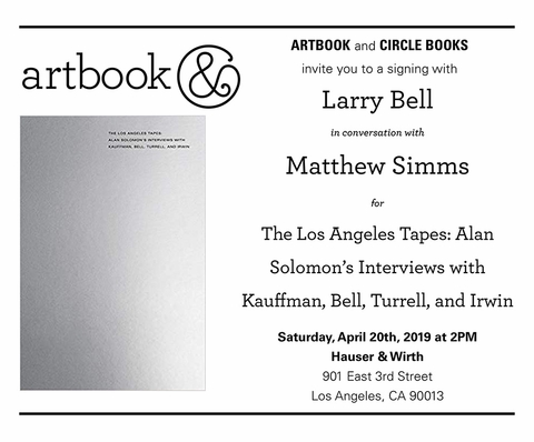 Conversation & Book Launch: Larry Bell on 'The Los Angeles Tapes' at Hauser & Wirth Los Angeles