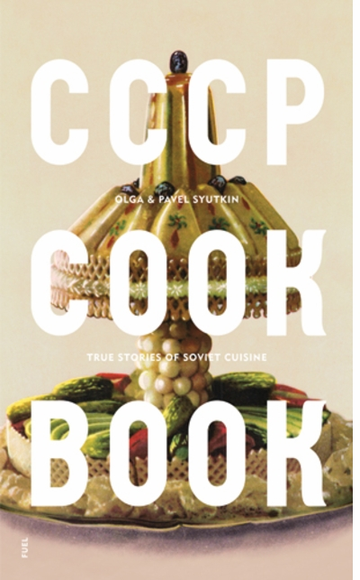 Cooking from the CCCP COOK BOOK