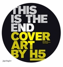 Cover Art by H5: This Is the End