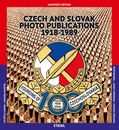 Czech and Slovak Photo Publications 1918–1989