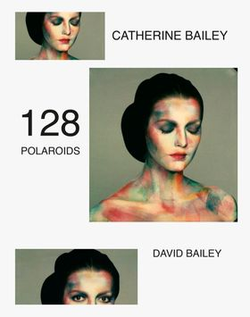 David Bailey: 128 Polaroids
