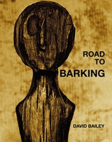 David Bailey: Road to Barking