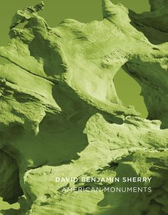 David Benjamin Sherry: American Monuments