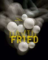 David Fried: Far from Equilibrium