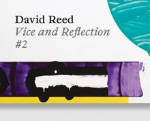 David Reed: Vice and Reflection #2