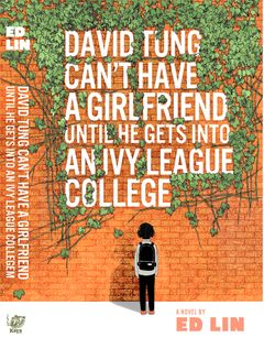 David Tung Can't Have a Girlfriend Until He Gets Into an Ivy League College