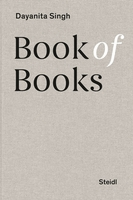 Dayanita Singh: Book of Books