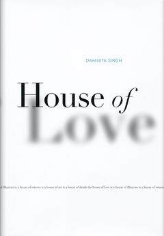 Dayanita Singh: House of Love