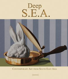 Deep S.E.A.: Contemporary Art from South East Asia