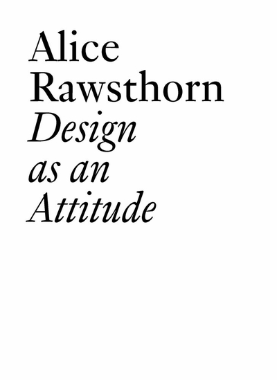 Design as an Attitude: Alice Rawsthorn in Conversation with Paola Antonelli at MoMA