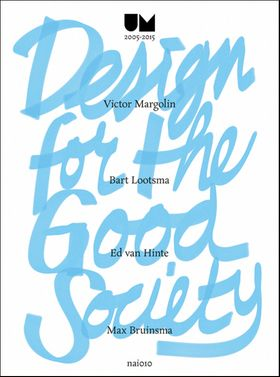 Design for the Good Society