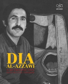 Dia Al-Azzawi: A Retrospective from 1963 until Tomorrow