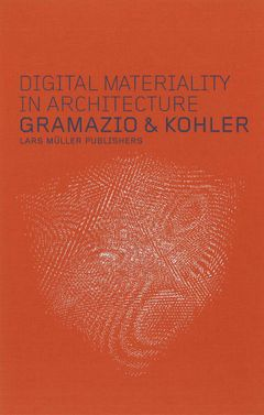 Digital Materiality in Architecture